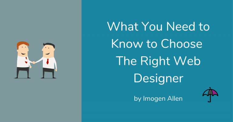 What You Need to Know to Choose the Right Web Designer