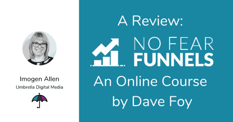 A Review: No Fear Funnels by Dave Foy