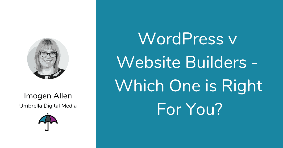 WordPress v Website Builder - Which One is Right for You?
