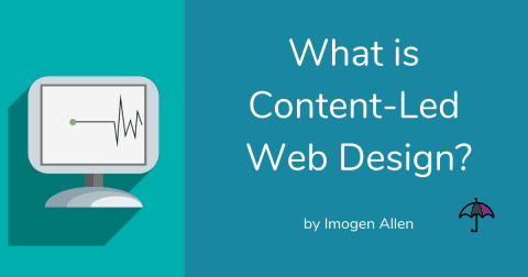 What is Content-Led Web Design?