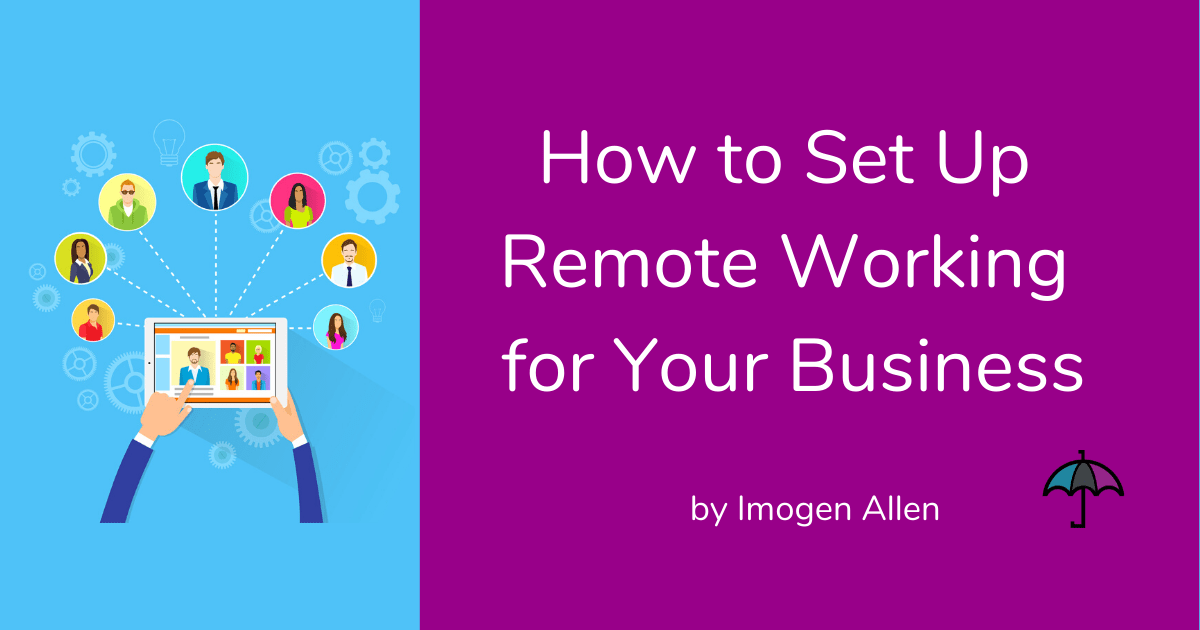 How to set up remote working for your business